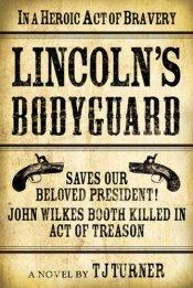 LincolnsBodyguard