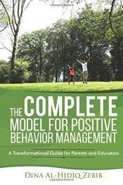 TheCompleteModelForPositiveBehaviorManagement