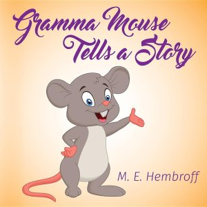 GrammaMouseTellsAStory