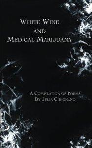 WhiteWineAndMedicalMarijuana